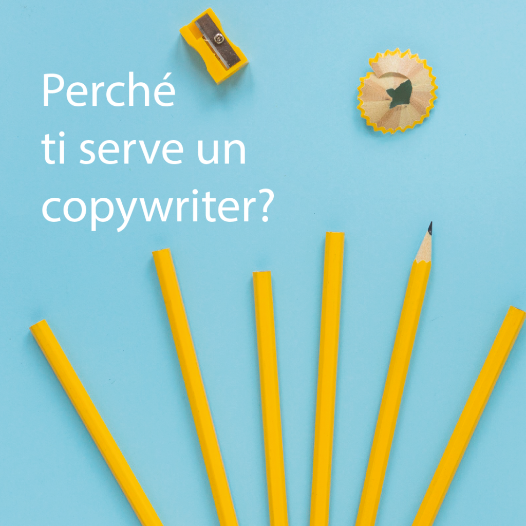 Perché copywriter_Chiara Buratti copywriter freelance